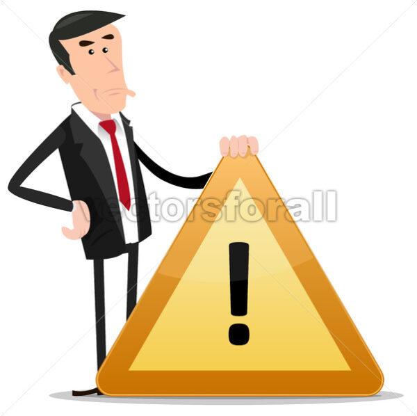 Businessman Warning Sign - Vectorsforall