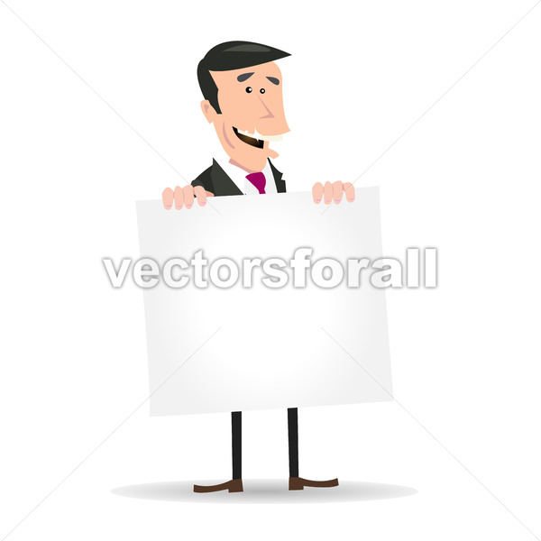 White Businessman Holding A Blank Sign - Vectorsforall