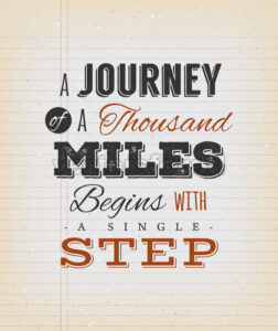 A Journey Of A Thousand Miles Begins With A Single Step - Vectorsforall