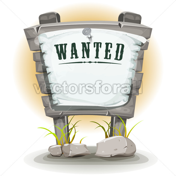 Cartoon Stone Sign With Wanted On Torn Paper - Vectorsforall