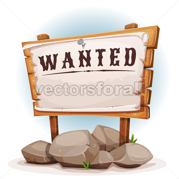 Cartoon Wood Sign With Wanted On Torn Paper - Vectorsforall