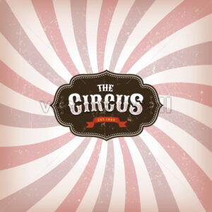 Circus Background With Grunge Texture - Vectorsforall