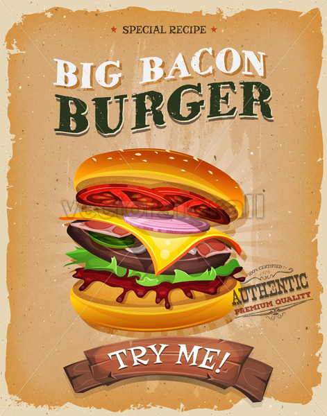 Grunge And Vintage Big Bacon Burger Poster - Vectorsforall
