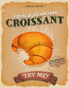 Grunge And Vintage French Croissant Poster - Vectorsforall