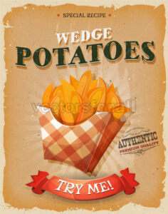 Grunge And Vintage Wedge Potatoes Poster - Vectorsforall