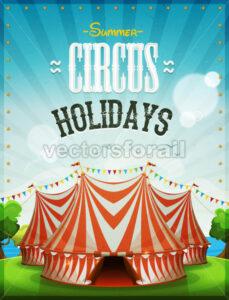 Summer Circus Holidays Poster - Vectorsforall