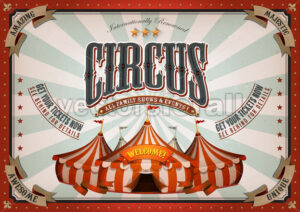 Vintage Circus Poster With Big Top - Vectorsforall