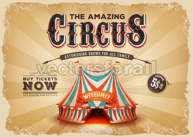 Vintage Old Circus Poster With Grunge Texture - Vectorsforall