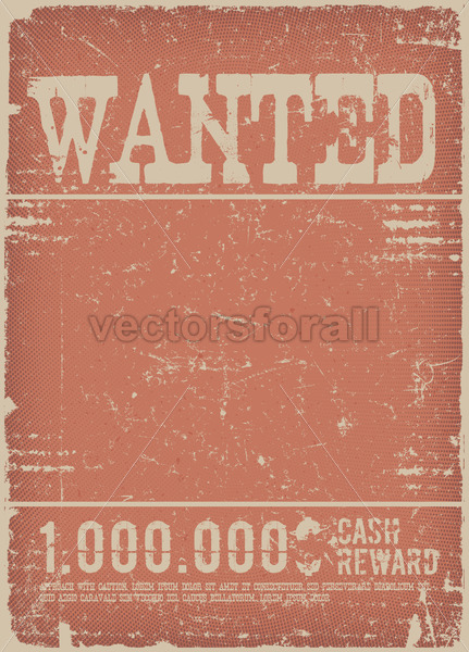Wanted Poster On Red Grunge Background - Vectorsforall