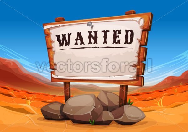 Wanted Wood SIgn On Far West Desert Landscape - Vectorsforall