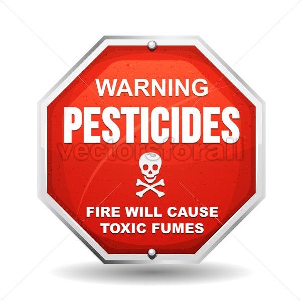 Warning Pesticide Danger - Vectorsforall