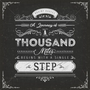 A Journey Of A Thousand Miles Motivation Quote - Vectorsforall