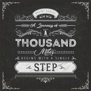 A Journey Of A Thousand Miles Motivation Quote - Vectorsforall