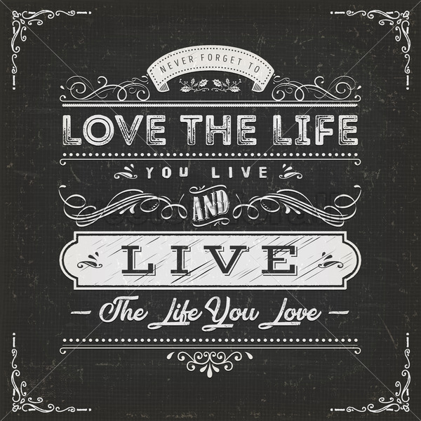 Love The Life You Live Quote - Vectorsforall