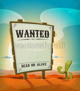 Summer Mexican Desert With Wanted Wood Sign - Vectorsforall
