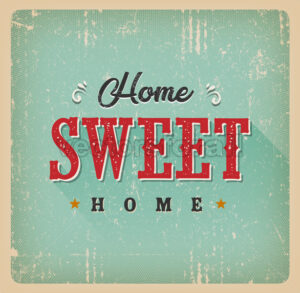 Home Sweet Home Vintage Card - Vectorsforall