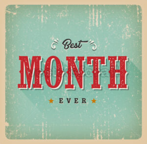 Best Month Ever Vintage Card - Vectorsforall