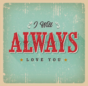 I Will Always Love You Card - Vectorsforall
