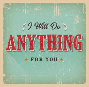 I Will Do Anything For You Card - Vectorsforall