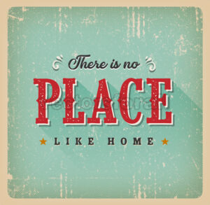 There Is No Place Like Home Retro Card - Vectorsforall
