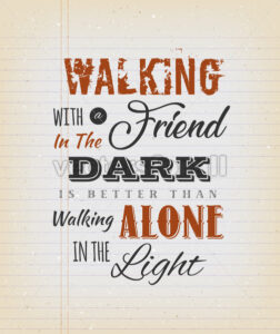 Vintage Walking With A Friend Quote - Vectorsforall