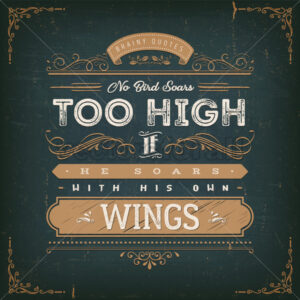 No Birds Soars Too High Inspirational Quote - Vectorsforall