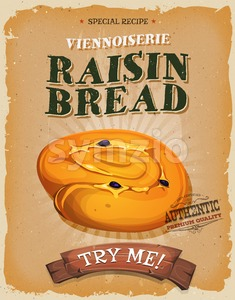 Grunge And Vintage Raisin Bread Poster Stock Vector