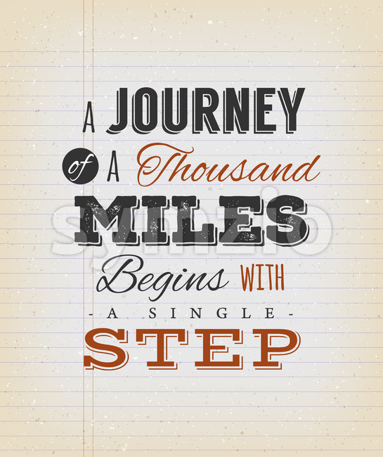 A Journey Of A Thousand Miles Begins With A Single Step Stock Vector