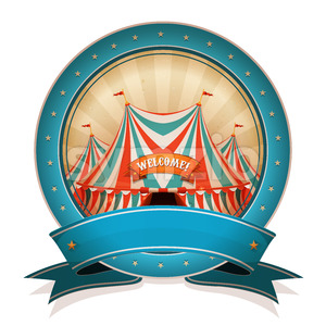 Vintage Circus Badge With Ribbon And Big Top Stock Vector