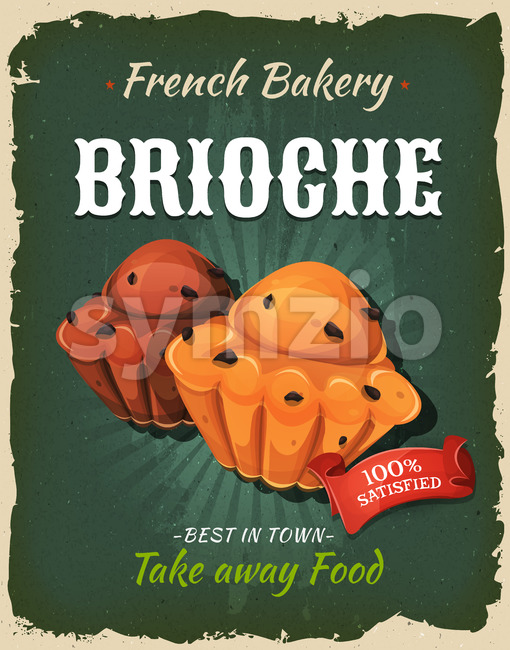 Illustration of a design vintage and grunge textured poster, with brioche specialty, for bakehouse announcement