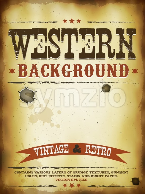 Illustration of a vintage old western poster template, with layers of grunge textures, dirt effects, gunshot holes, stains and burnt ...