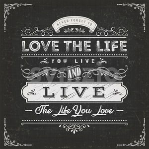 Love The Life You Live Quote Stock Vector